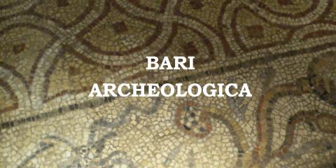 BARI ARCHEOLOGICA
