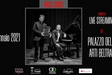 Concerto live in streaming, 2 gennaio 2021 con i Tango Sonos da Palazzo Beltrani Trani